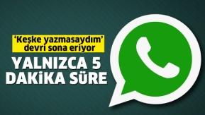 Whatsapp#039;ta #039;Keşke yazmasaydım#039; devri sona eriyor