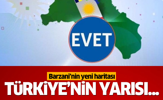 Barzani'nin yeni haritasında bakın hangi ülke var