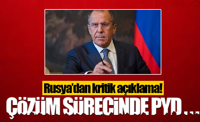 Lavrov'dan krtik PYD açıklaması!