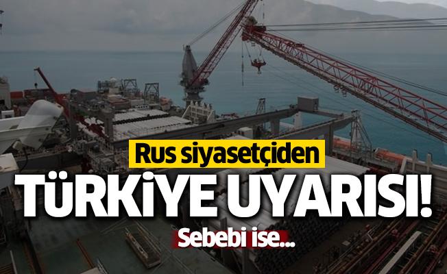 Rus siyasetçi'den Türkiye uyarısı!