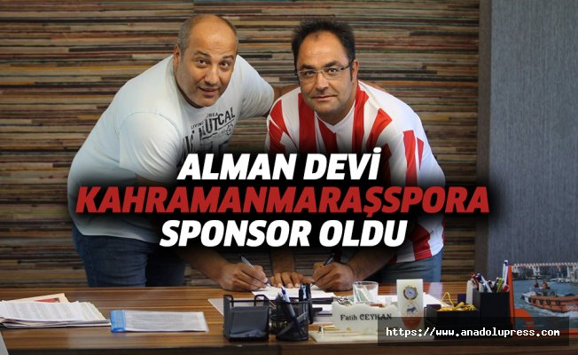 Alman devi, Kahramanmaraşspor'a sponsor oldu