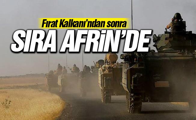 Fırat Kalkanı'ndan sonra sıra Afrin'de