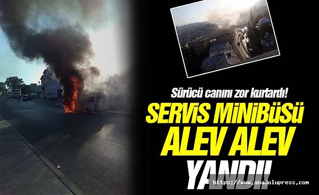 Servis minibüsü yandı, sürücü canını zor kurtardı