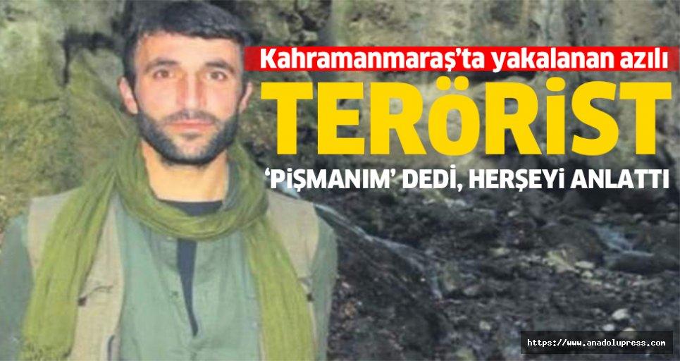 Kahramanmaraş'ta yakalanan azılı terörist, her şeyi anlattı