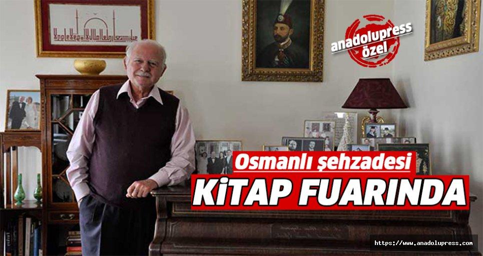 Osmanlı Şehzadesi kitap fuarında!