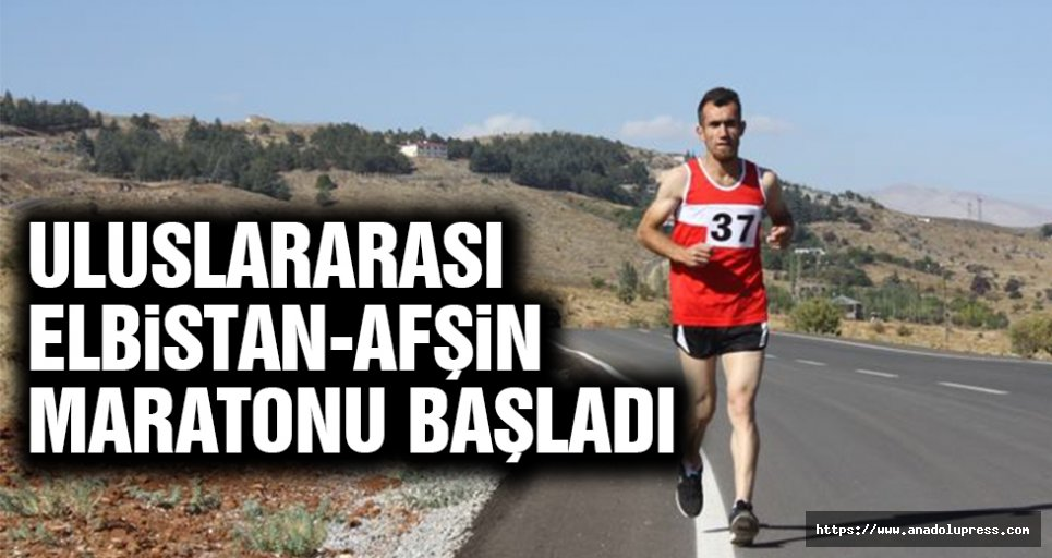 Uluslararası Elbistan-Afşin Ultra Maratonu başladı