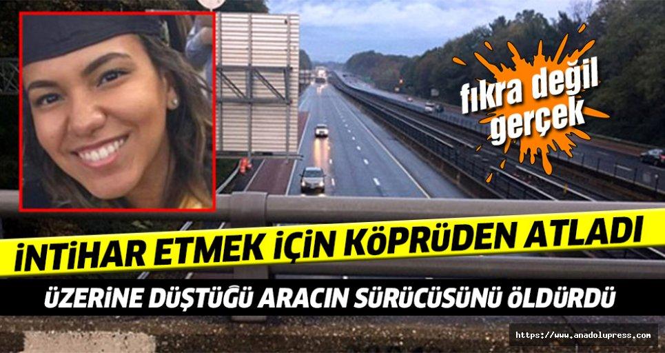 İntihar Etmek İçin Köprüden Atladı, alttan geçen aracın sürücüsünü öldürdü!