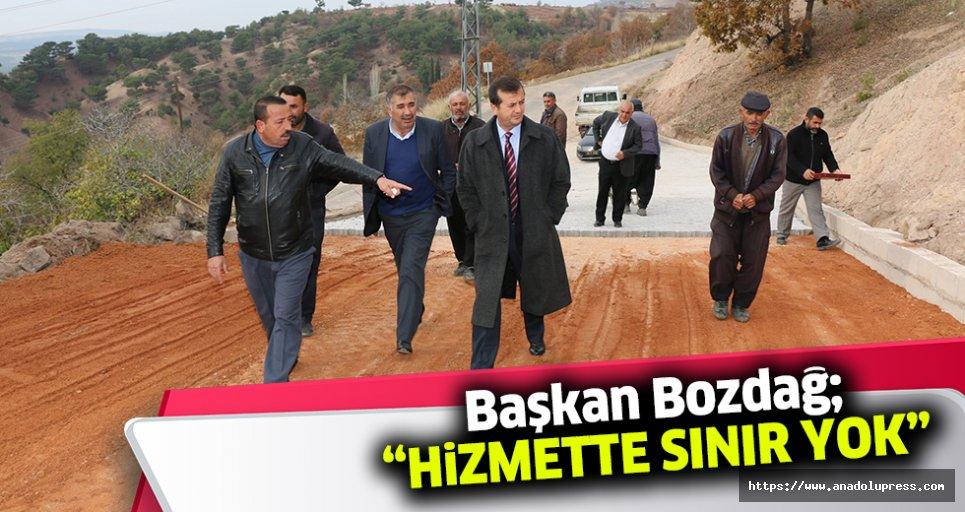 """Başkan Bozdağ; """"Hizmette sınır yok"""""""