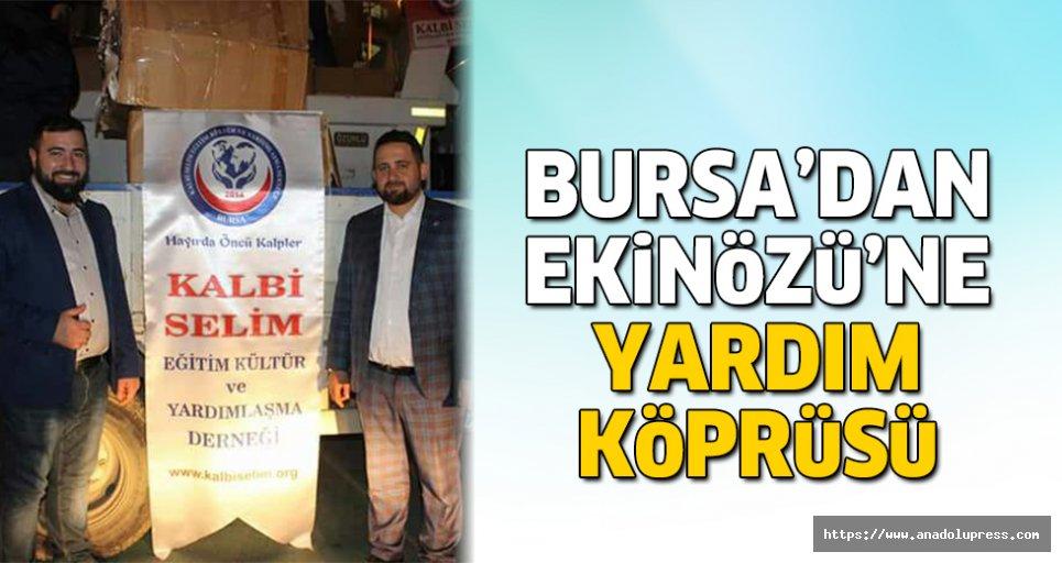 Bursa'dan, Ekinözü'ne yardım köprüsü