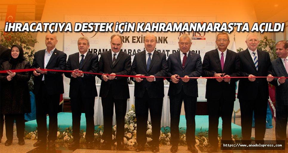 EximbankKahramanmaraş'taofis açtı!