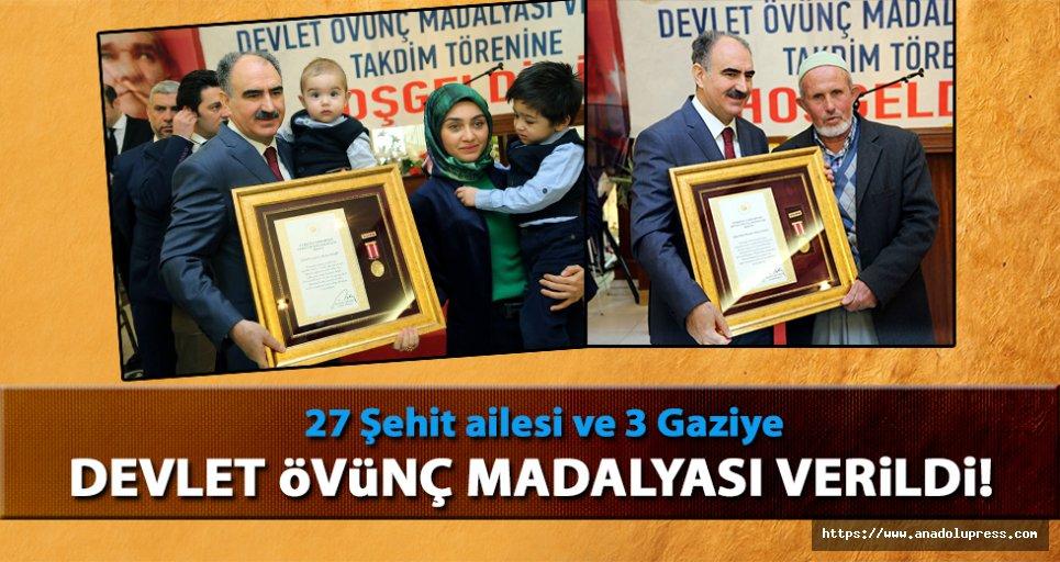 27 Şehit ailesi ve 3 gaziye madalya verildi!