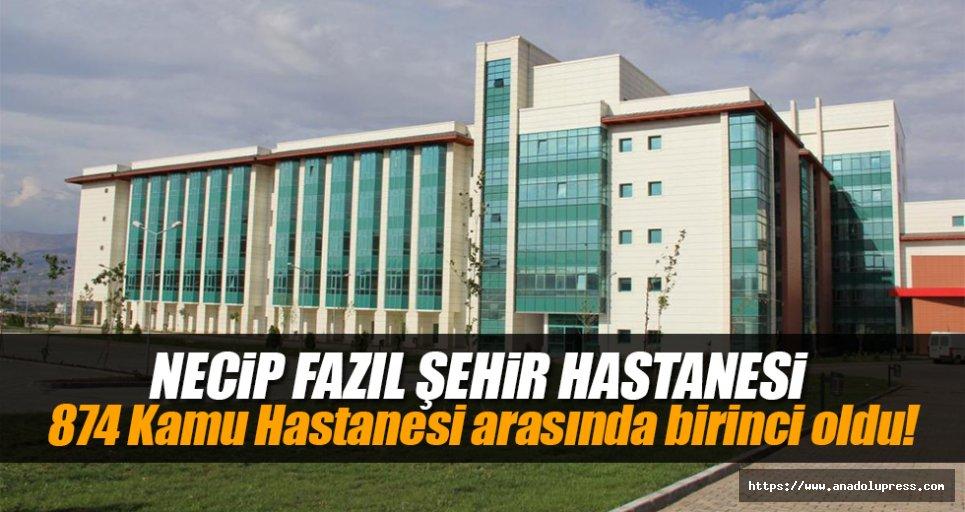 Necip Fazıl Şehir Hastanesi, 874 Kamu Hastanesi arasında birinci oldu!