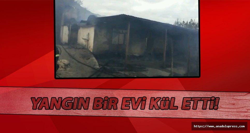 Yangın bir evi kül etti!