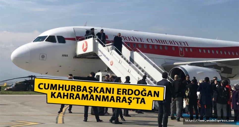 Cumhurbaşkanı Kahramanmaraş'ta