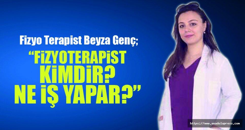 Fizyoterapist kimdir? Ne iş yapar?
