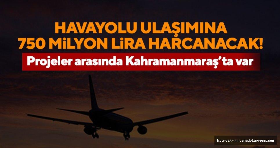Havayolu ulaşımına 750 milyon lira harcanacak!