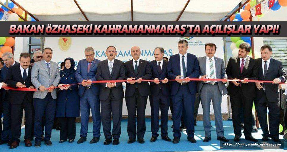 Bakan Özhaseki, Kahramanmaraş'ta açılış yaptı!
