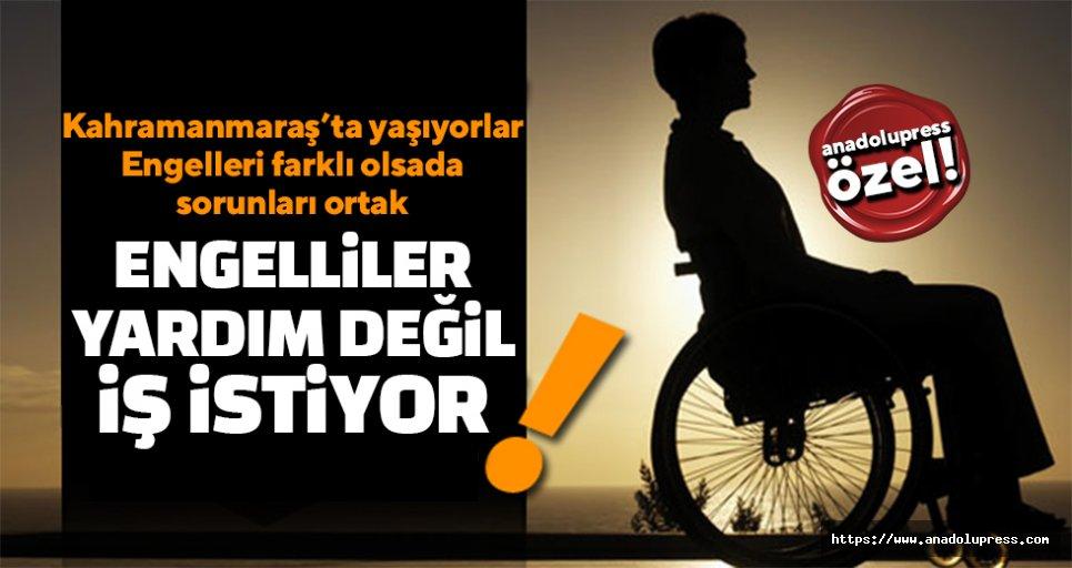Engelliler yardım değiş, iş istiyor!