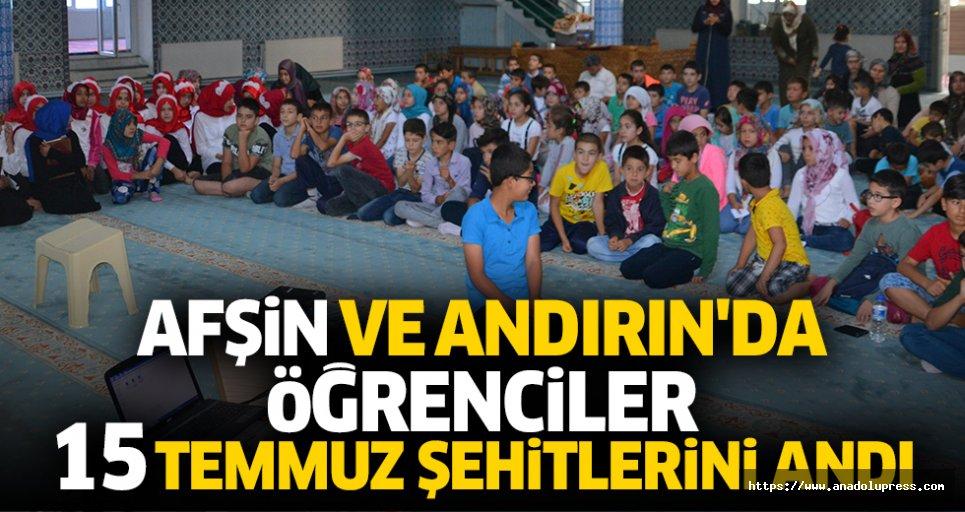 Afşin Ve Andırın'da Öğrenciler 15 Temmuz Şehitlerini Andı
