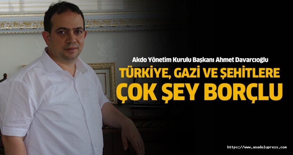 """Ahmet Davracıoğlu; """"Türkiye, gazi ve şehitlere çok şey borçlu"""""""