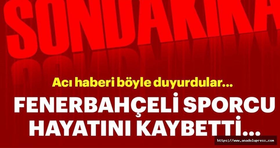 Fenerbahçeli Dünya Şampiyonu AtletHayatını Kaybetti