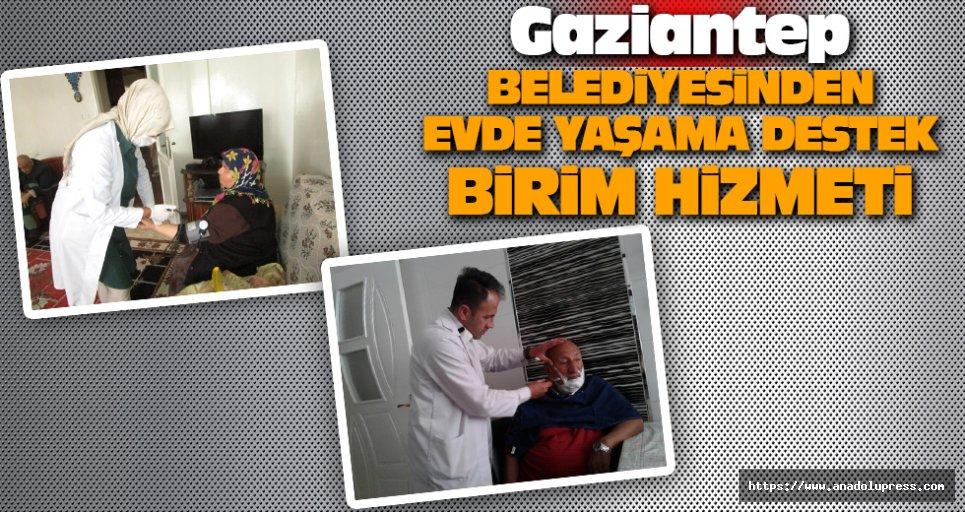 Gaziantep Belediyesinden Evde Yaşama Destek Birimi Hizmeti