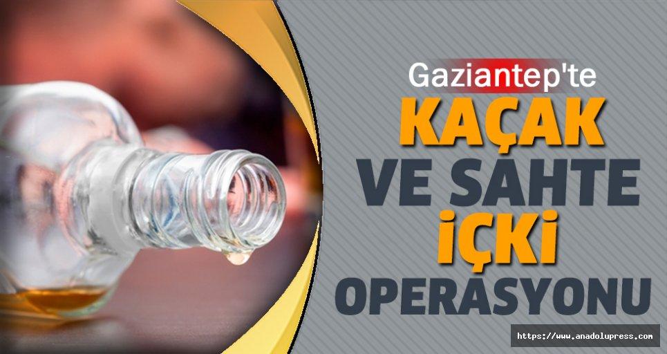 Gaziantep'te Kaçak Ve Sahte İçki Operasyonu