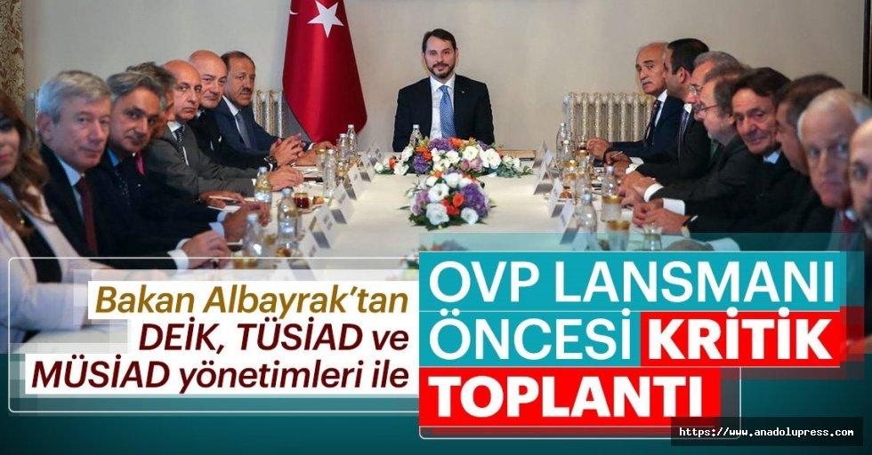 BakanBerat Albayrak'tanOVPÖncesi Kritik Toplantılar
