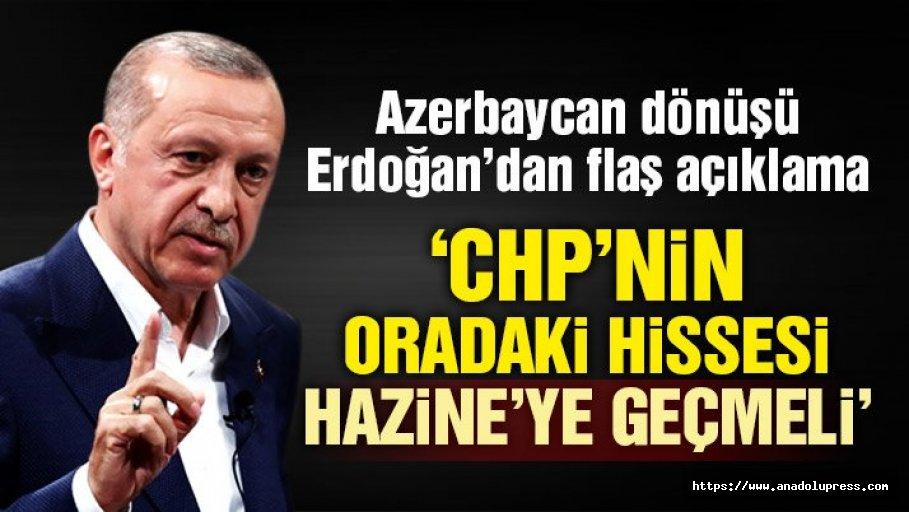 Erdoğan: CHP'nin İş Bankası'ndaki Hissesi Hazine'ye Geçmeli