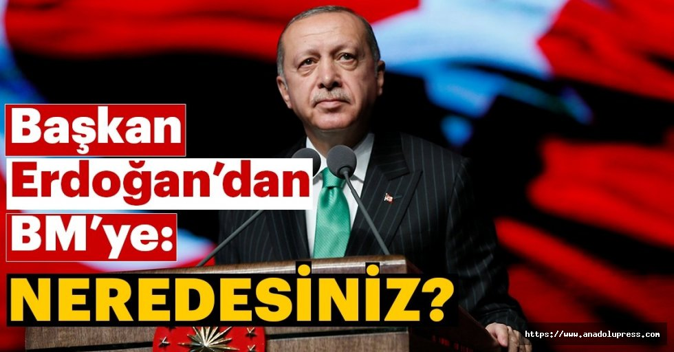 Erdoğan'danNew York'taBMGüvenlik Konseyi'ne tepki
