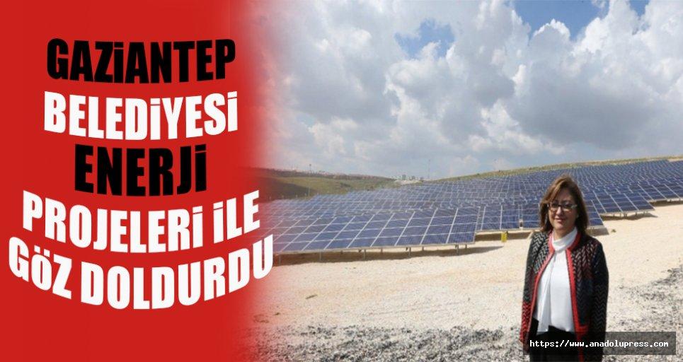 Gaziantep belediyesi enerji projeleri ile göz doldurdu.