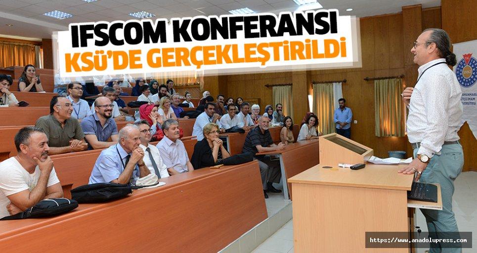 IFSCOM Konferansı KSÜ'de Gerçekleştirildi