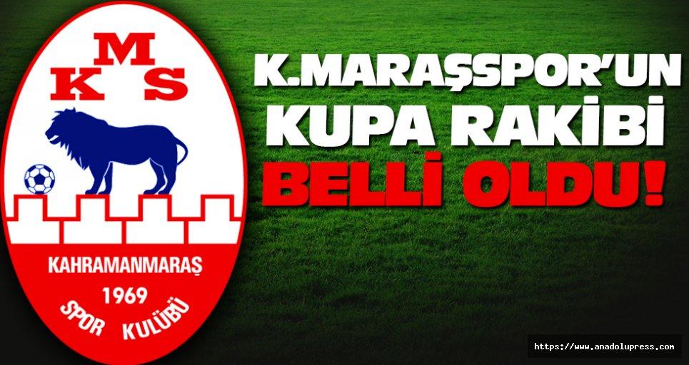 K.maraşspor'un kupa rakibi belli oldu!