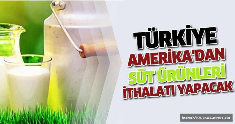 Türkiye, Amerika'dan Süt Ürünleri İthalatı Yapacak
