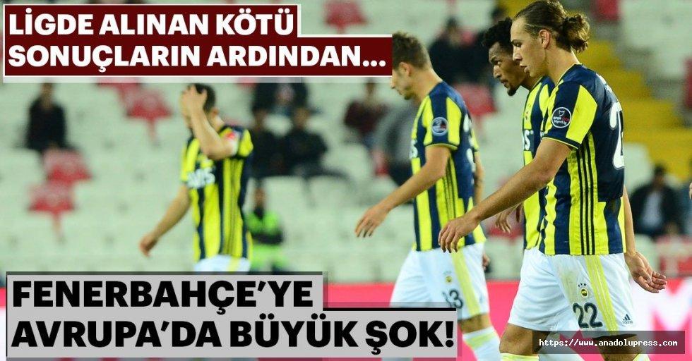 Fenerbahçe'ye Avrupa'da büyük şok