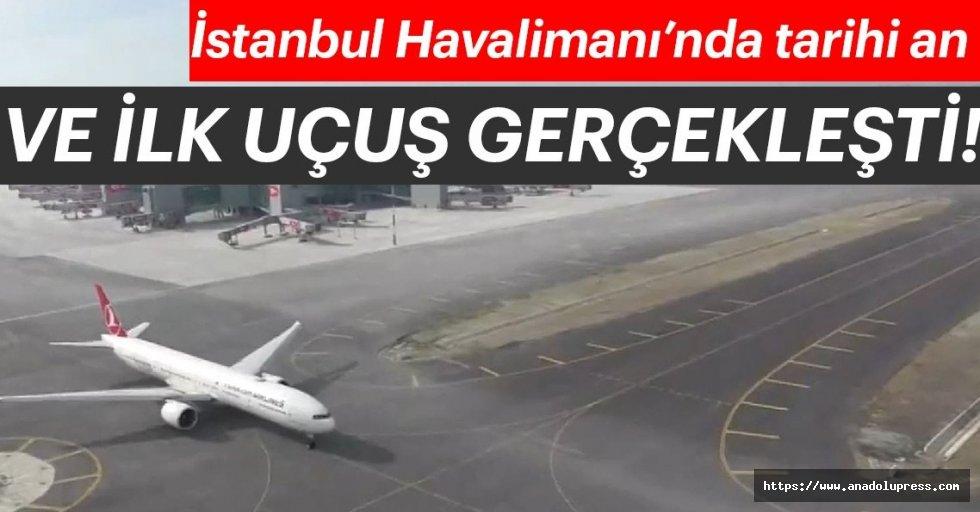 İstanbul Havalimanı'ndan İlk Sefer Gerçekleştirildi