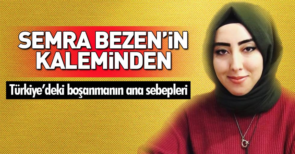 """""""Türkiye'deki boşanmanın ana sebepleri"""""""