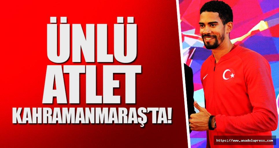 Ünlü atlet Kahramanmaraş'ta!