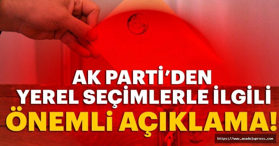 AK Parti'den yerel seçimlerle ilgili flaş açıklama