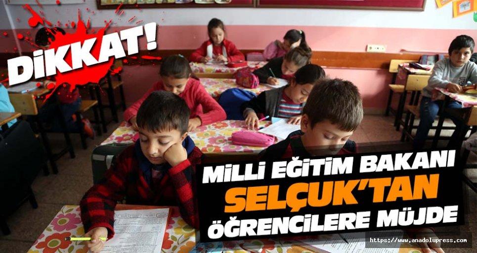 Milli Eğitim Bakanı Selçuk'tan Öğrencilere Müjde