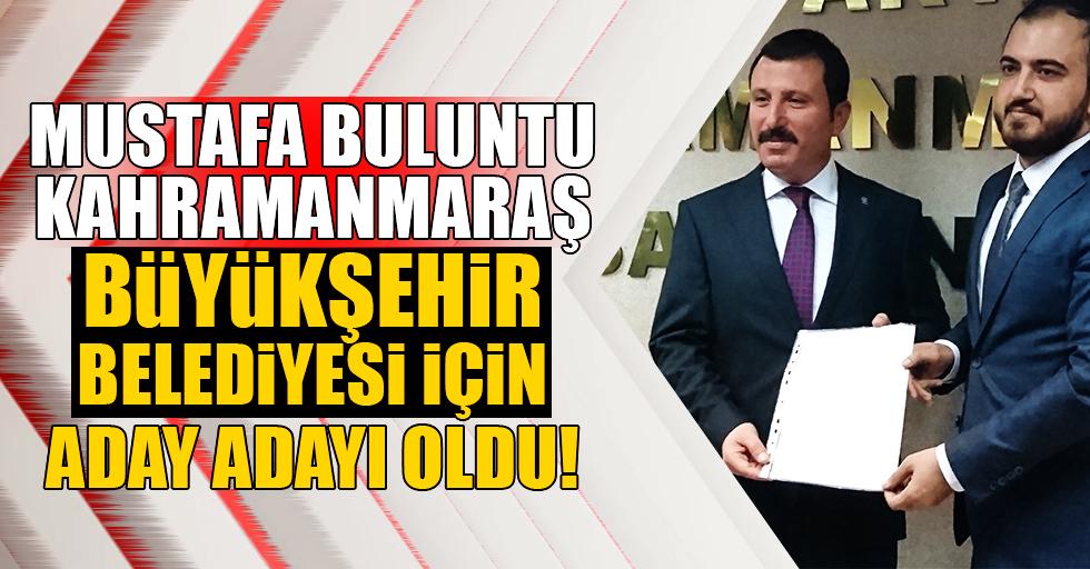 Mustafa Buluntu büyükşehir için aday adayı oldu!