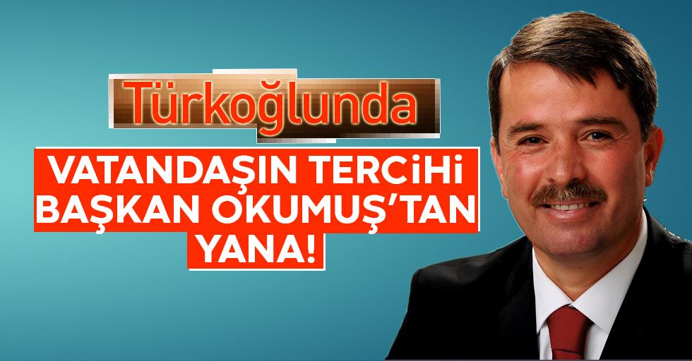 Vatandaşın tercihi başkan Okumuş'tan yana!