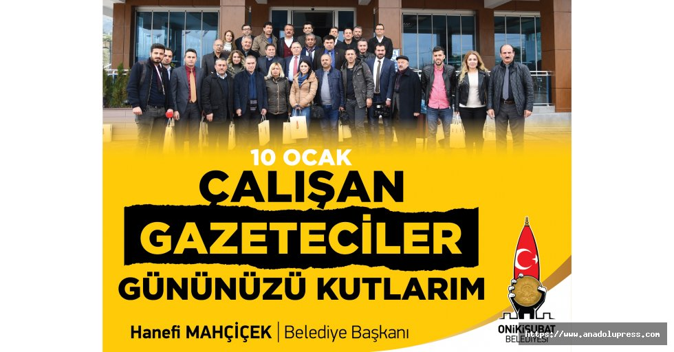 Başkan Mahçiçek 10 Ocak Çalışan Gazeteciler Günü'nü Kutladı
