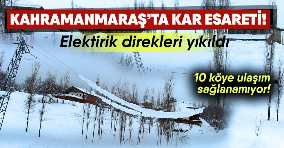 Kahramanmaraş'ta kar esareti!