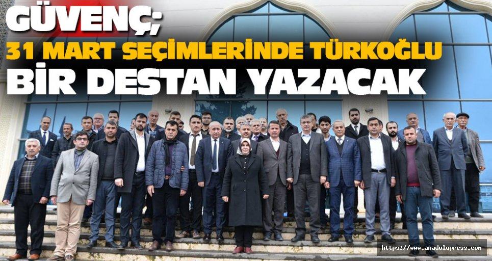 31 Mart Seçimlerinde Türkoğlu Bir Destan Yazacak