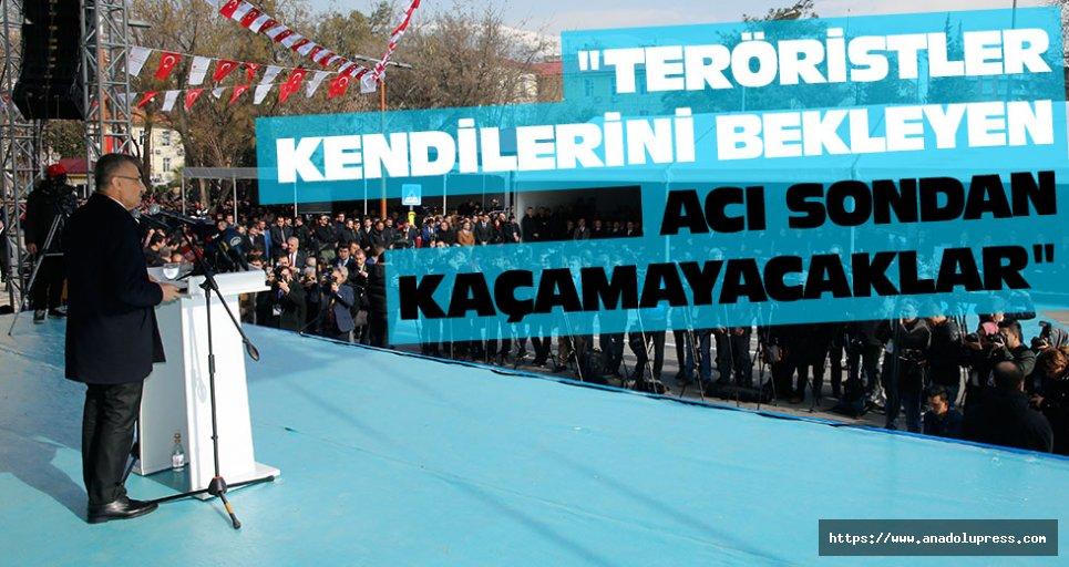 """""""Teröristler kendilerini bekleyen acı sondan kaçamayacaklar"""""""