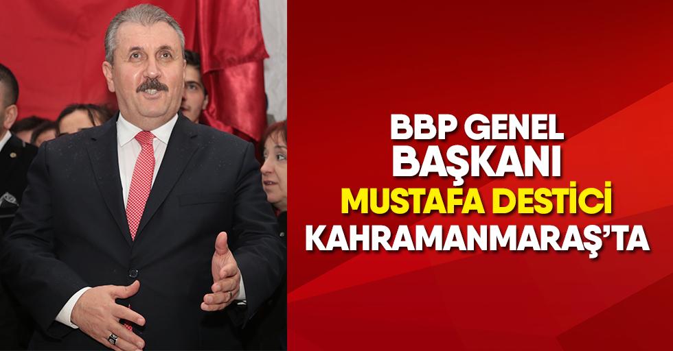 Destici Kahramanmaraş'ta