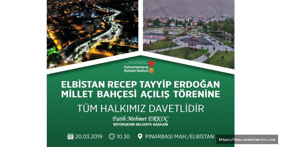 Elbistan Recep Tayyip Erdoğan Millet Bahçesi Açılıyor