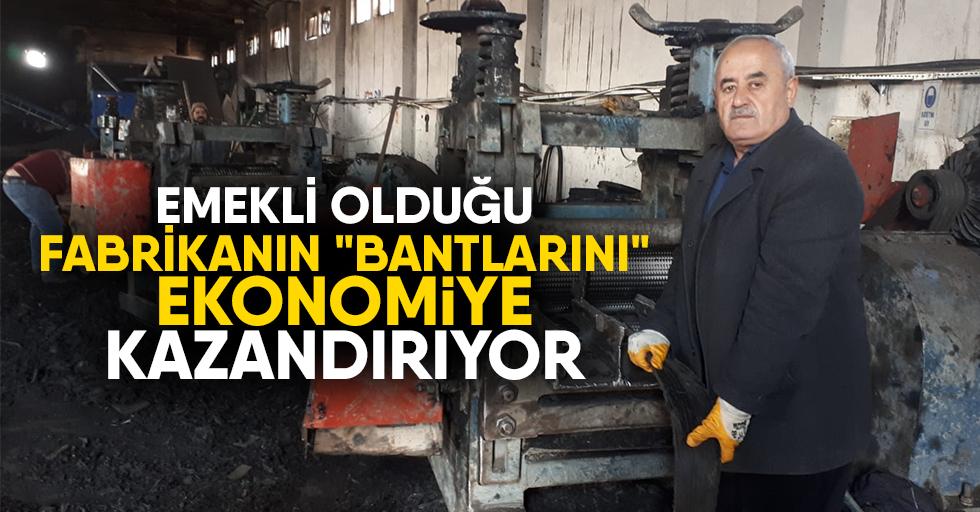 """Emekli Olduğu Fabrikanın """"Bantlarını"""" Ekonomiye Kazandırıyor"""