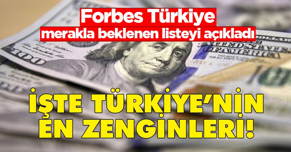Forbes Türkiye 'En Zengin 100 Türk' listesini açıkladı